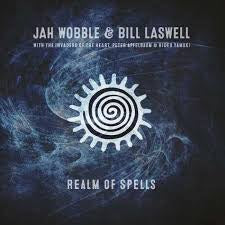 WOBBLE JAH & BILL LASWELL-REALM OF SPELLS CD *NEW*