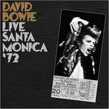 BOWIE DAVID-LIVE SANTA MONICA '72 2LP *NEW*