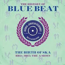 HISTORY OF BLUE BEAT BB51-BB75 THE A SIDES 2LP *NEW*
