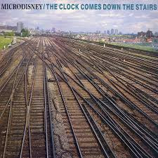 MICRODISNEY-THE CLOCK COMES DOWN THE STAIRS LP NM COVER VG+