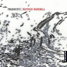 MARSHALL MATTHEW-FRAGMENTS CD *NEW*
