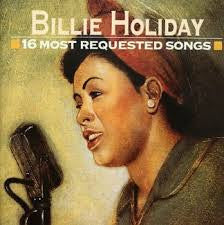 HOLIDAY BILLIE-16 MOST REQUESTED SONGS *NEW*