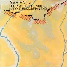 BUDD HAROLD/BRIAN ENO-AMBIENT 2 THE PLATEAUX OF MIRRORS CD VG