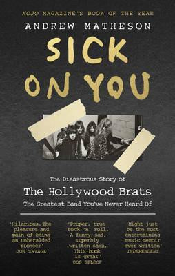 HOLLYWOOD BRATS-SICK ON YOU BOOK VG+