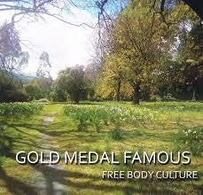 GOLD MEDAL FAMOUS-FREE BODY CULTURE CD *NEW*