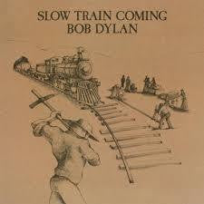 DYLAN BOB-SLOW TRAIN COMING LP *NEW*
