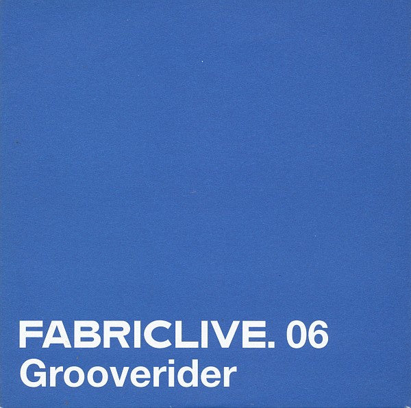GROOVERIDER-FABRIC LIVE 06 CD VG