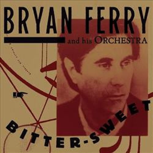 FERRY BRYAN & HIS ORCHESTRA-BITTER SWEET CD *NEW*
