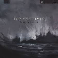 NADLER MARISSA-FOR MY CRIMES LP *NEW*