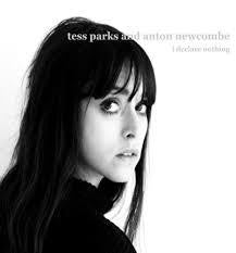 PARKS TESS AND ANTON NEWCOMBE-I DECLARE NOTHING LP *NEW*