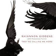 GIDDENS RHIANNON WITH FRANCESCO TURRISI-THEY'RE CALLING ME HOME CD *NEW*