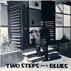 BLAND BOBBY-TWO STEPS FROM THE BLUES LP NM COVER EX