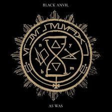 BLACK ANVIL-AS WAS 2LP *NEW*