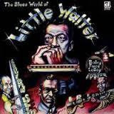 LITTLE WALTER-THE BLUES WORLD OF LP *NEW*