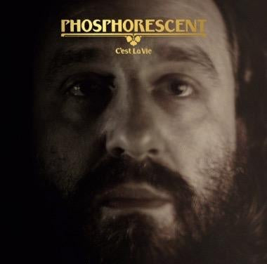 PHOSPHORESCENT-C'EST LA VIE CLEAR VINYL 2LP *NEW*