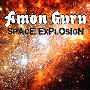 AMON GURU-SPACE EXPLOSION LP+CD *NEW*