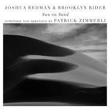 REDMAN JOSHUA & BROOKLYN RIDER-SUN ON SAND CD *NEW*