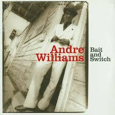 WILLIAMS ANDRE-BAIT AND SWITCH LP *NEW*