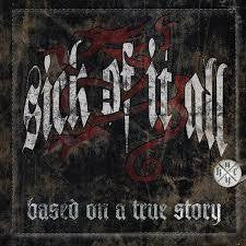 SICK OF IT ALL-BASED ON A TRUE STORY CD VG+