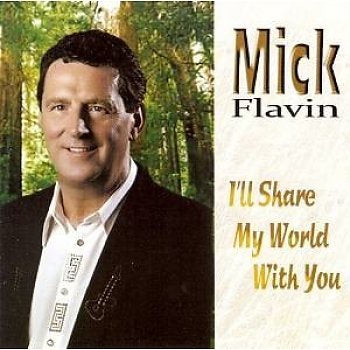 FLAVIN MICK-I'LL SHARE MY WORLD WITH YOU CD VG