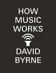 BYRNE DAVID-HOW MUSIC WORKS BOOK VG