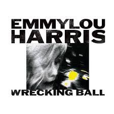 HARRIS EMMYLOU-WRECKING BALL LP *NEW*