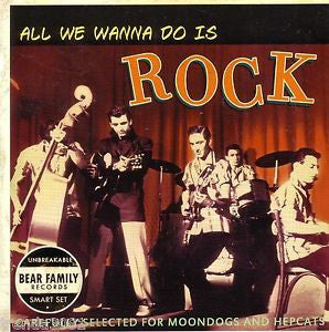 ALL WE WANNA DO IS ROCK-VARIOUS ARTISTS *NEW*