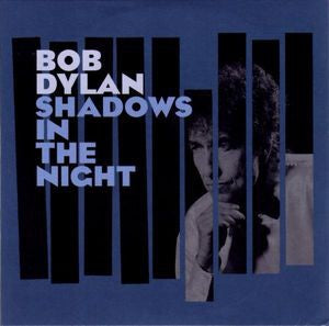 DYLAN BOB-SHADOWS IN THE NIGHT CD VG