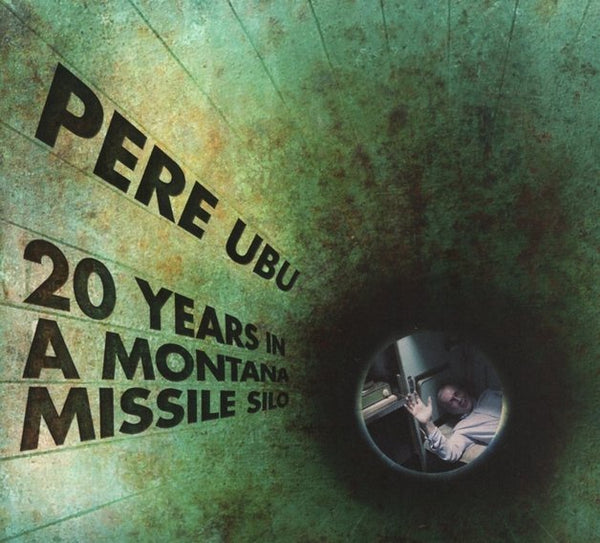 PERE URU-20 YEARS IN A MONTANA MISSILE SILO LP *NEW*