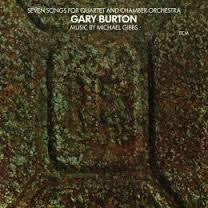 BURTON GARY-SEVEN SONGS FOR QUARTET AND CHAMBER ORCH CD *NEW*