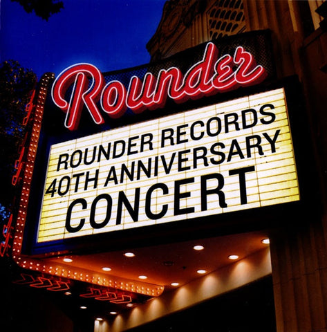 ROUNDER RECORDS 40TH ANNIVERSARY CONCERT-VARIOUS CD VG