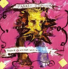 PALACE BROTHERS-THERE IS NO ONE WHAT WILL TAKE CARE OF YOU CD VG