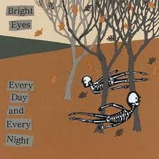 "BRIGHT EYES-EVERY DAY & EVERY NIGHT 12"" EP VG+ COVER VG+"