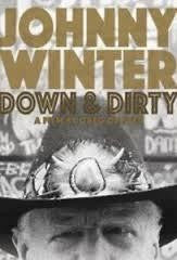 WINTER JOHHNY-DOWN & DIRTY DVD *NEW*