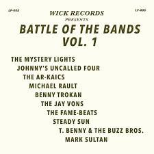 WICK RECORDS PRESENTS BATTLE OF THE BANDS VOL.1-VARIOUS ARTISTS LP *NEW*