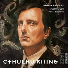 BRADLEY REUBEN-C+HULHU RISING CD *NEW*