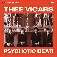THEE VICARS-PSYCHOTIC BEAT! LP *NEW*