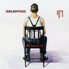 OUR LADY PEACE-HEALTHY IN PARANOID TIMES CD VGPLUS