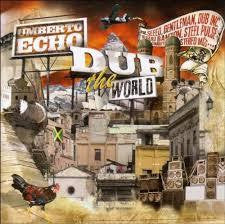 DUB THE WORLD-UMBERTO ECHO DUB THE WORLD CD *NEW*