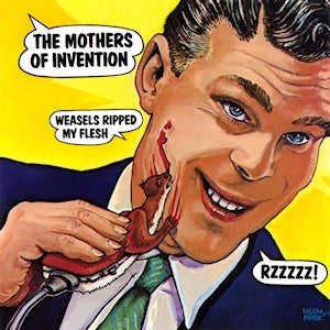 ZAPPA FRANK / MOTHERS OF INVENTION-WEASELS RIPPED MY FLESH LP VG+ COVER VG+