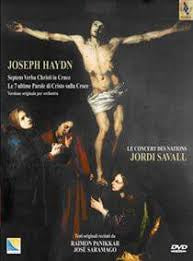HAYDN-SEVEN LAST WORDS OF OUR SAVIOUR ON THER CROSS SAVALL CD+DVD *NEW*