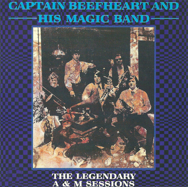 CAPTAIN BEEFHEART-THE LEGENDARY A & M SESSIONS CD VG