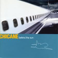 CHICANE-BEHIND THE SUN CD VG