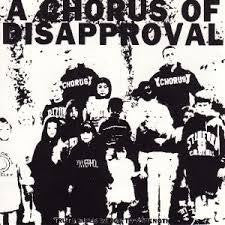 A CHORUS OF DISAPPROVAL-TRUTH GIVES WINGS TO LP VG G