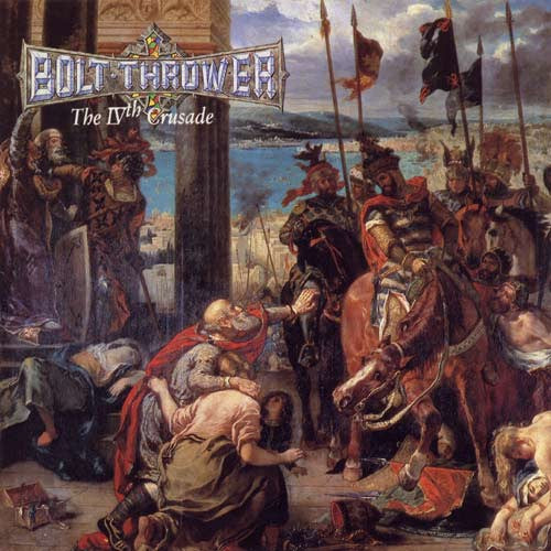 BOLT THROWER-THE IVTH CRUSADE LP *NEW*
