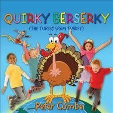 COMBE PETER-QUIRKY BERSERKY (THE TURKEY FROM TURKEY) CD *NEW*