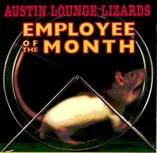 AUSTIN LOUNGE LIZARDS-EMPLOYEE OF THE MONTH CD VG