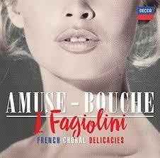 AMUSE-BOUCHE FRENCH CHORAL DELICACIES CD *NEW*
