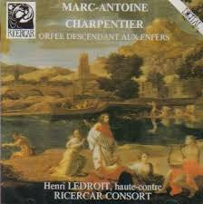 CHARPENTIER MARC-ANTOINE-ORFEE DESCENDANT AUX ENFERS CD VG