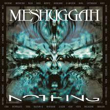 MESHUGGAH-NOTHING CD VG